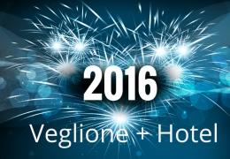 Promo Capodanno 2015 – 2016 veglione più hotel